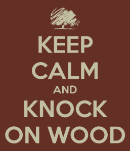 keep-calm-and-knock-on-wood-1